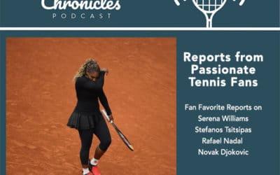Fan Favorite Reports Serena Williams, Novak Djokovic, Rafael Nadal, and Stefano Tsitsipas from around the world.