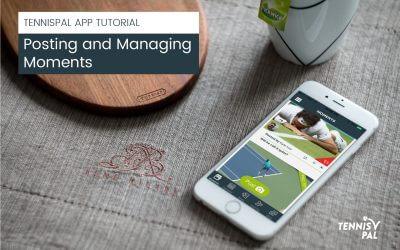 Moments in the TennisPAL App